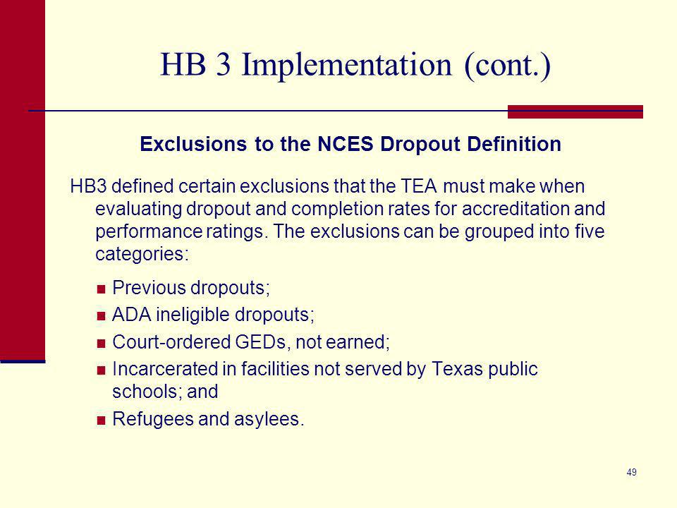 HB 3 Implementation Transition Plan - Next Steps By December 1, 2010Transition plan for the new assessment and accountability/accreditation system is submitted to the governor, lieutenant governor, other key legislative staff and the Legislative Budget Board (LBB).