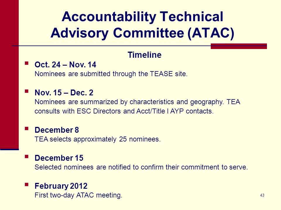 43 Accountability Technical Advisory Committee (ATAC) Timeline Oct.