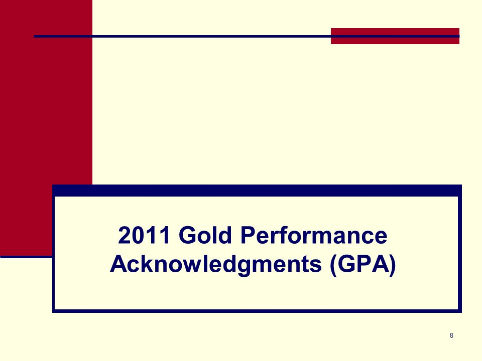 8 2011 Gold Performance Acknowledgments (GPA)