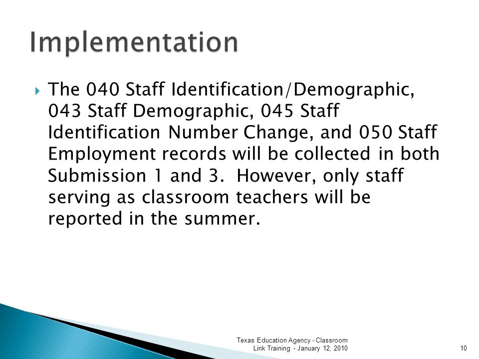 The 040 Staff Identification/Demographic, 043 Staff Demographic, 045 Staff Identification Number Change, and 050 Staff Employment records will be collected in both Submission 1 and 3.