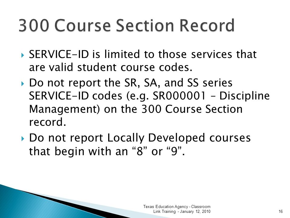 SERVICE-ID is limited to those services that are valid student course codes.