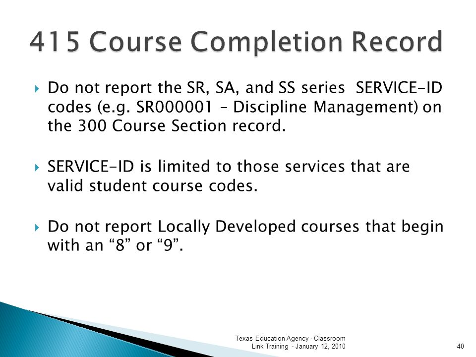 Do not report the SR, SA, and SS series SERVICE-ID codes (e.g.
