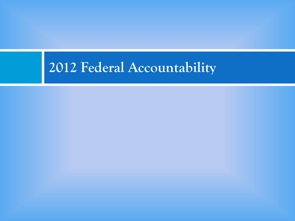 2012 Federal Accountability