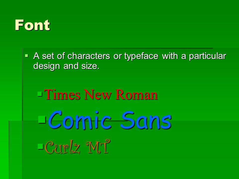 Font A set of characters or typeface with a particular design and size. A set of characters or typeface with a particular design and size. Times New R