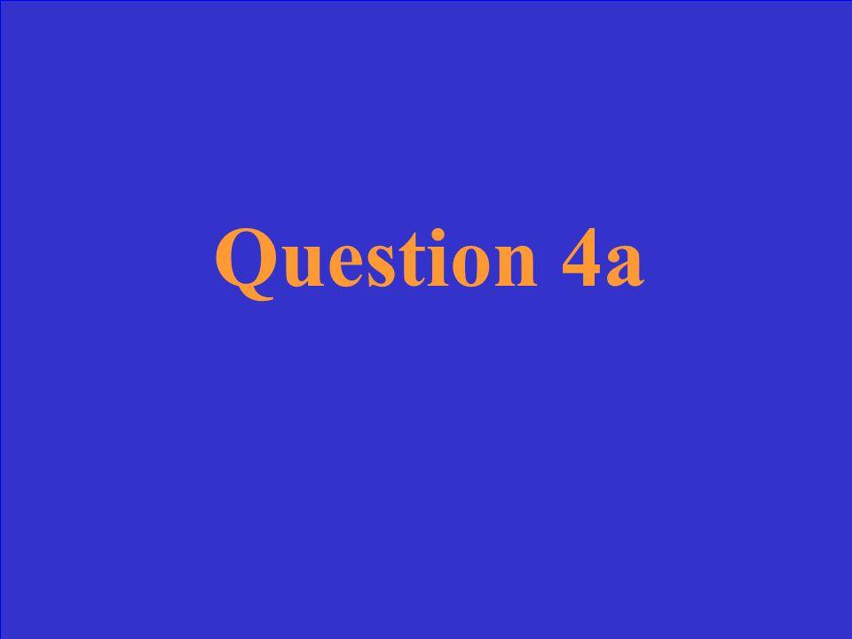 Answer 4a
