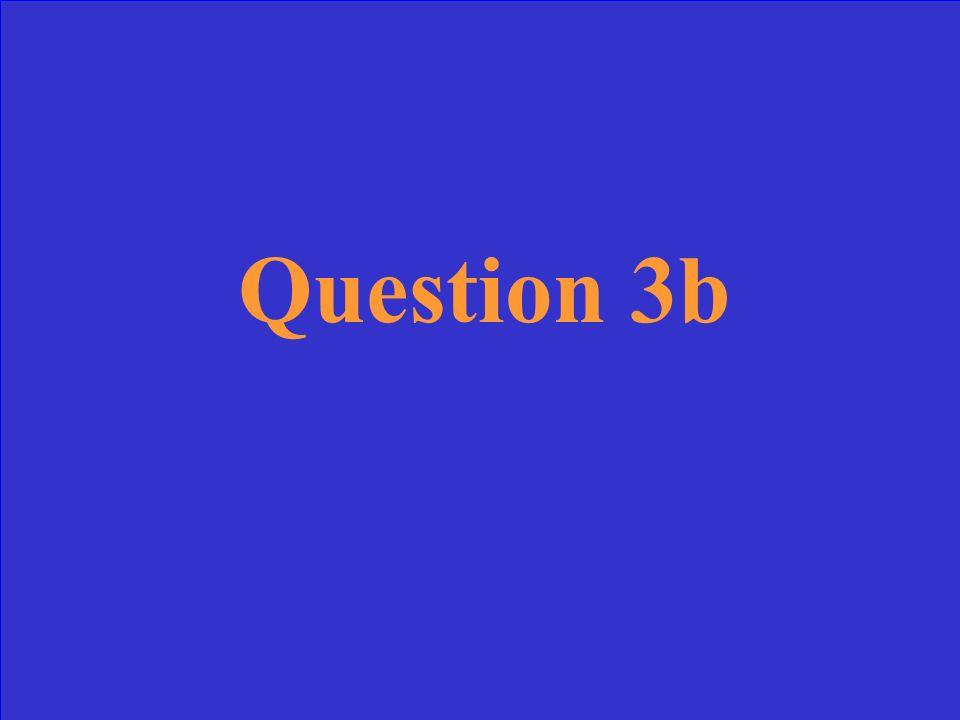 Answer 3b