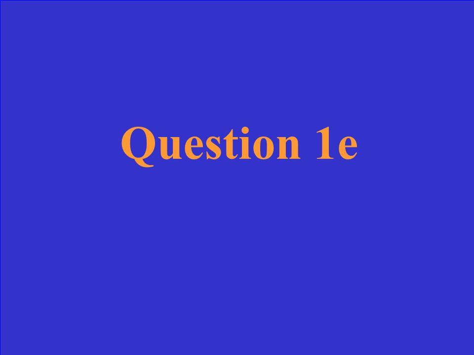 Answer 1e
