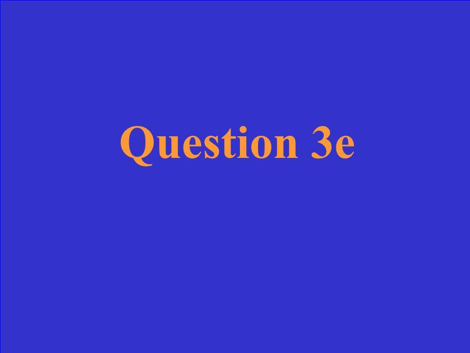 Answer 3e