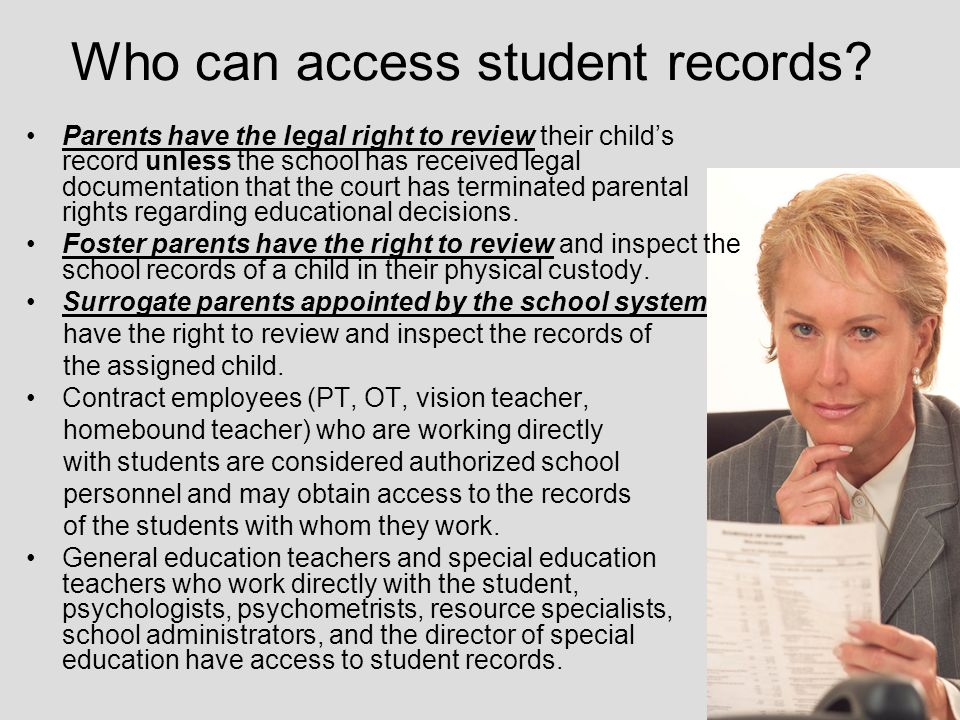 Who can access student records.