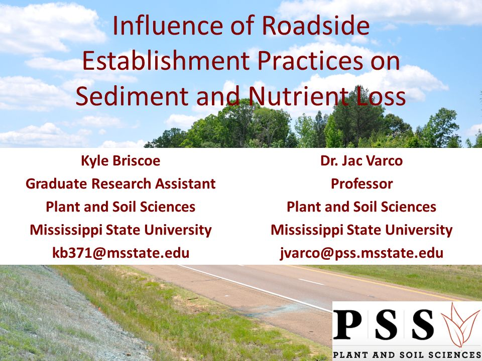 Influence of Roadside Establishment Practices on Sediment and Nutrient Loss Dr.