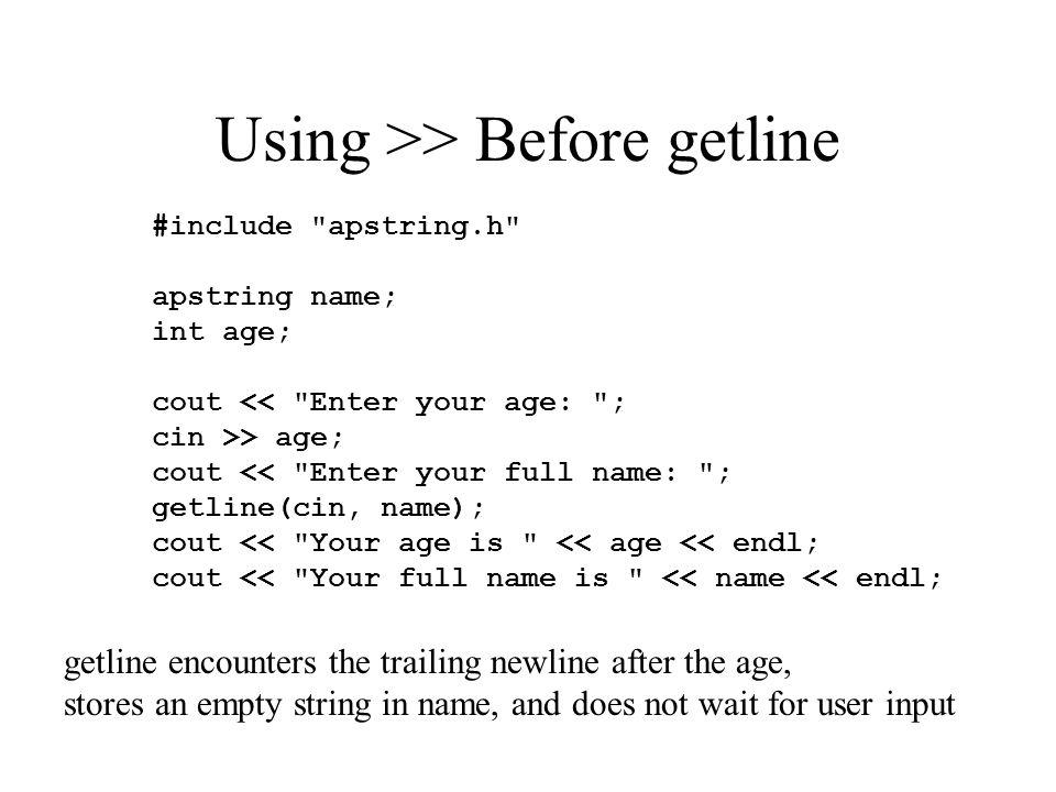 Using >> Before getline #include