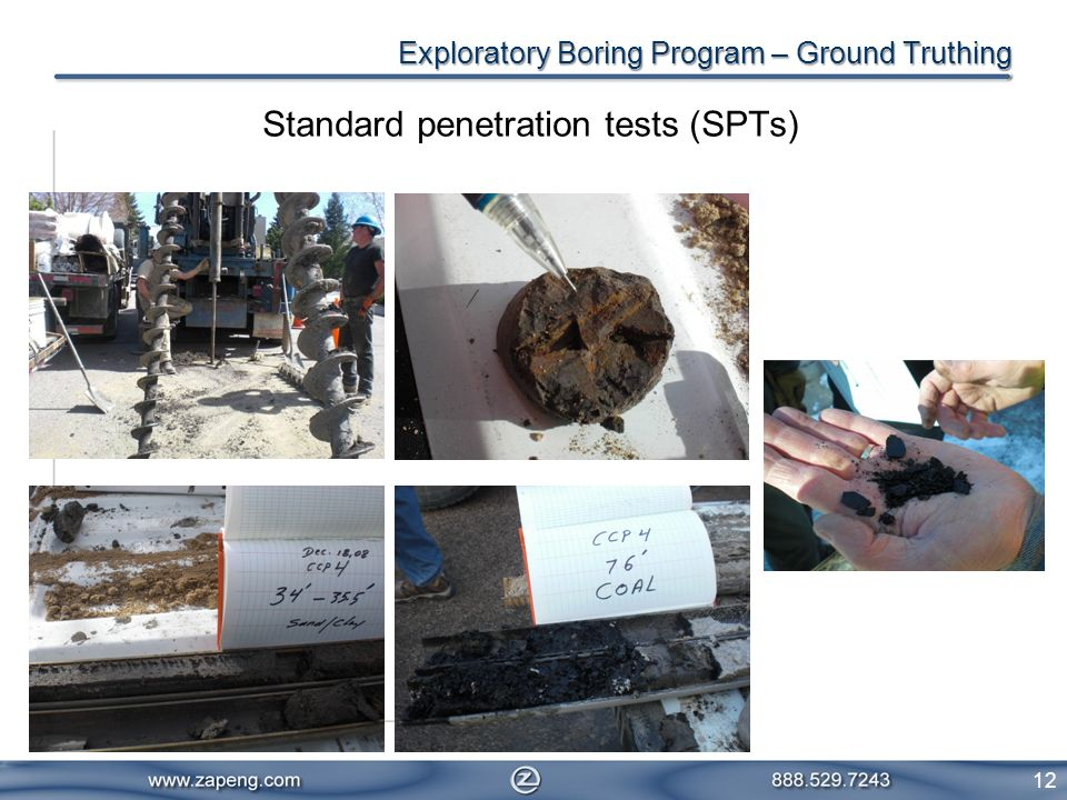 12 Standard penetration tests (SPTs) Exploratory Boring Program – Ground Truthing