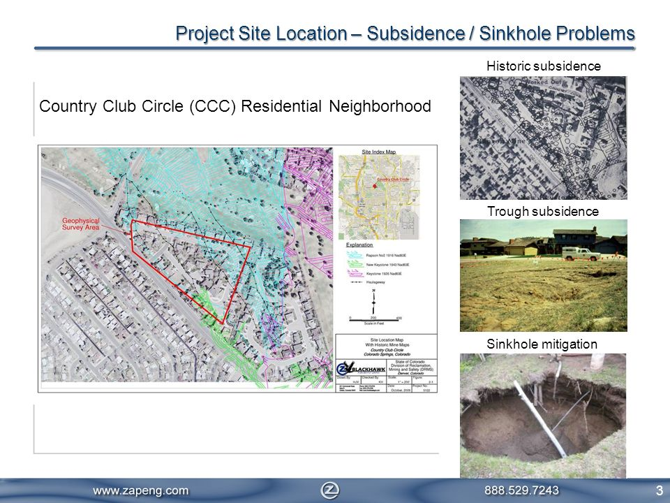 Project Site Location – Subsidence / Sinkhole Problems 3 Country Club Circle (CCC) Residential Neighborhood Historic subsidence Trough subsidence Sink