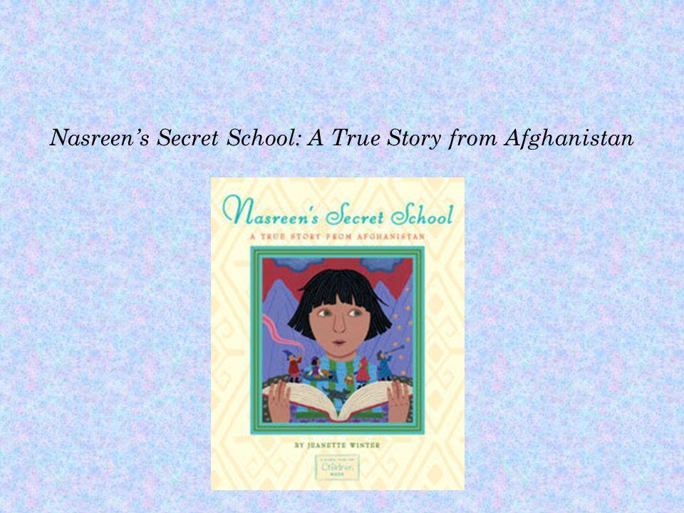 Nasreens Secret School: A True Story from Afghanistan