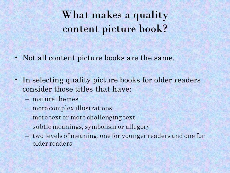 What makes a quality content picture book.Not all content picture books are the same.