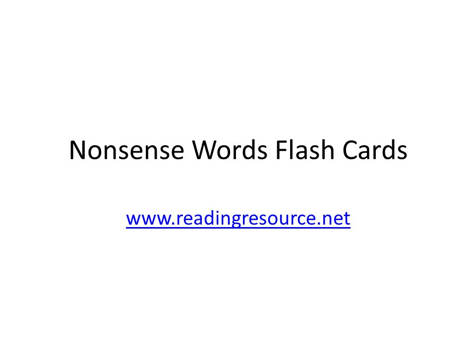 Nonsense Words Flash Cards www.readingresource.net