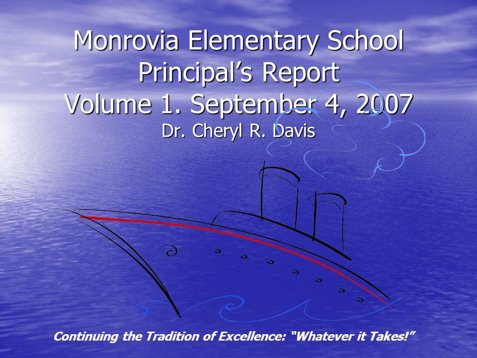 Monrovia Elementary School Principals Report Volume 1.