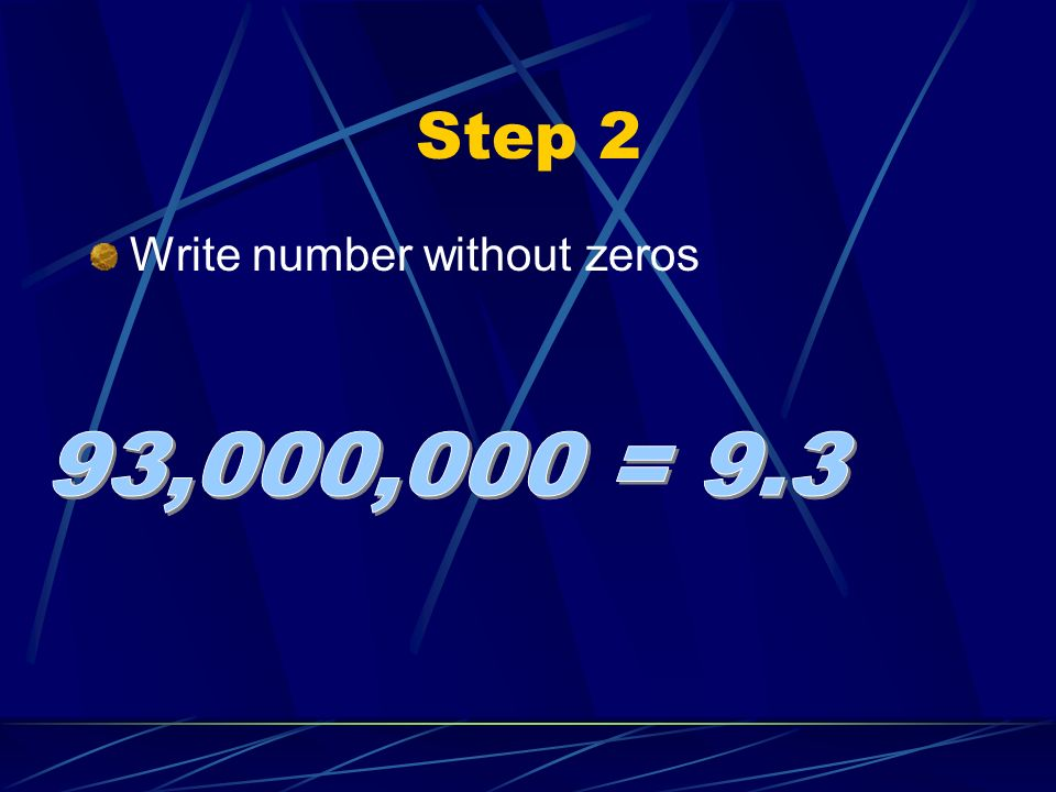 Step 2 Write number without zeros