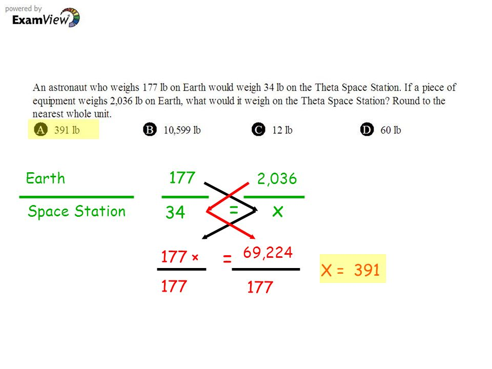 177 Earth Space Station 34 = 2,036 x 177 × = 177 X = 69,