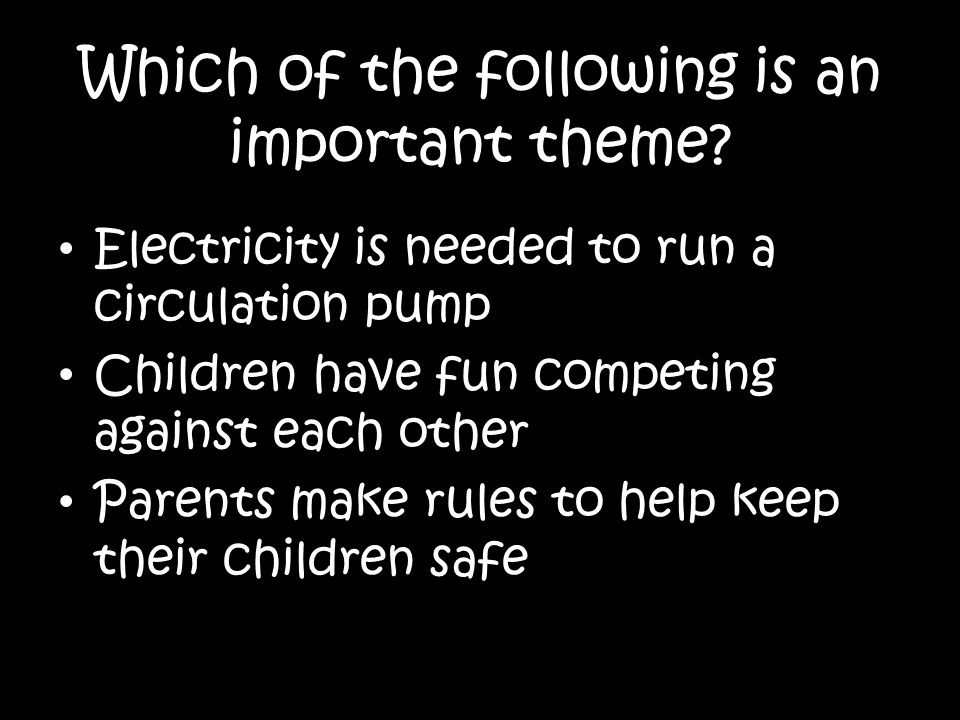 Which of the following is an important theme.