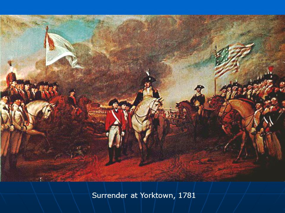 Surrender at Yorktown, 1781