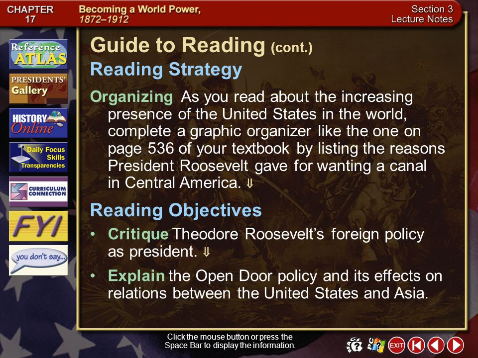 Section 3-1 Click the mouse button or press the Space Bar to display the information. Guide to Reading Under President Theodore Roosevelt, the United