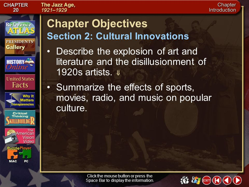 Section 2-3 Guide to Reading (cont.) Section Theme Culture and Traditions American culture in the 1920s saw a rise in both the arts and popular entertainment.