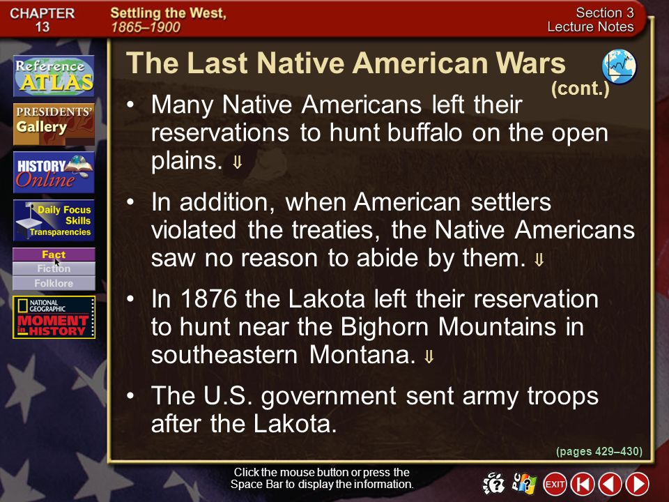 Section 3-15 (pages 429–430) The Last Native American Wars Click the mouse button or press the Space Bar to display the information. By the 1870s, buf