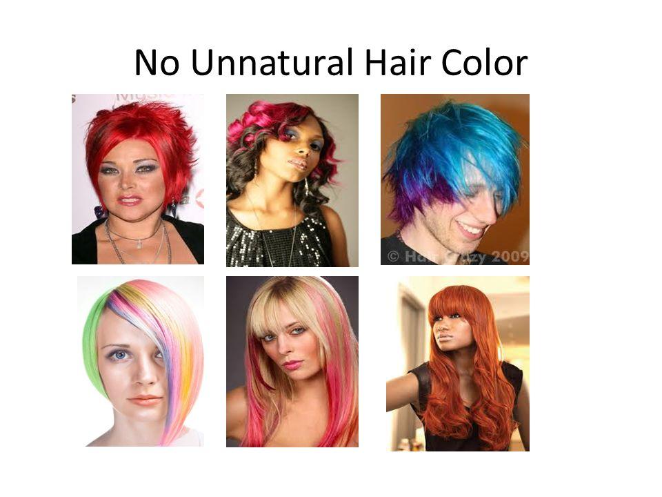 No Unnatural Hair Color