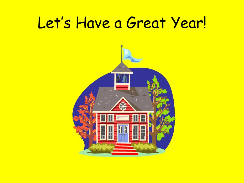 Lets Have a Great Year!