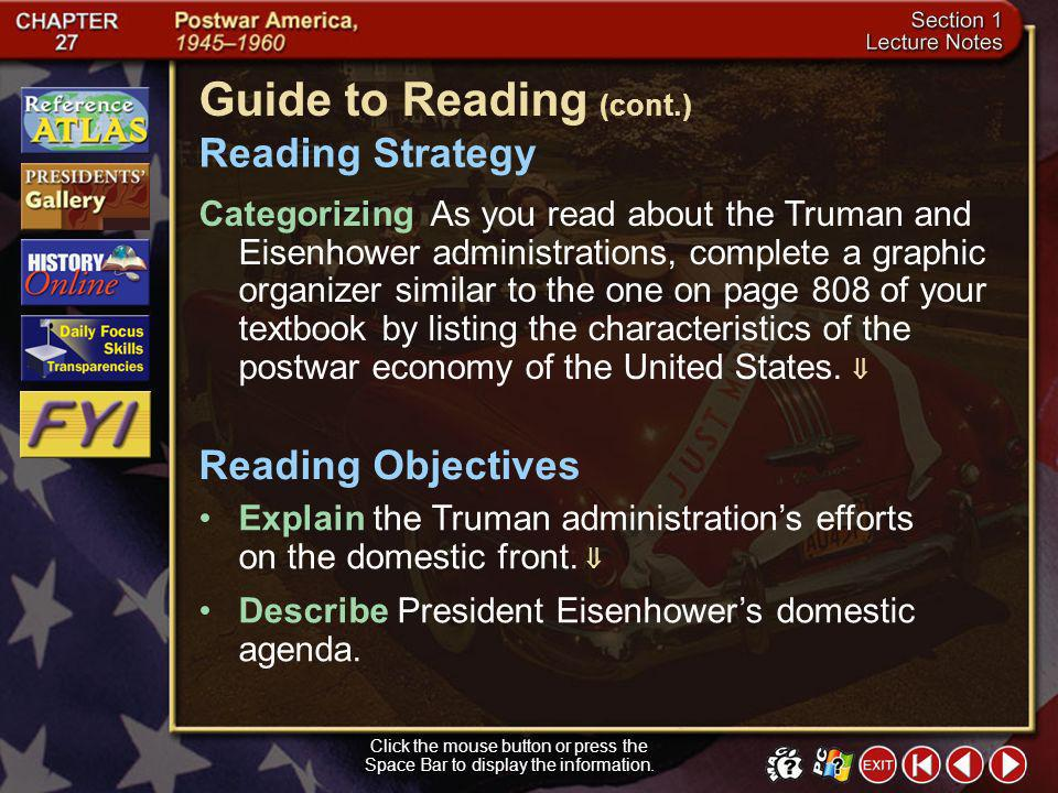 Section 1-1 Guide to Reading After World War II, the Truman and Eisenhower administrations set out to help the nation adjust to peacetime. GI Bill Mai