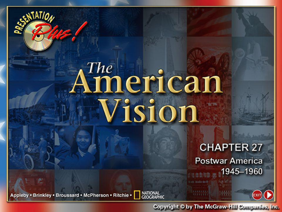 Presentation Plus! The American Vision Copyright © by The McGraw-Hill Companies, Inc. Developed by FSCreations, Inc., Cincinnati, Ohio 45202 Send all