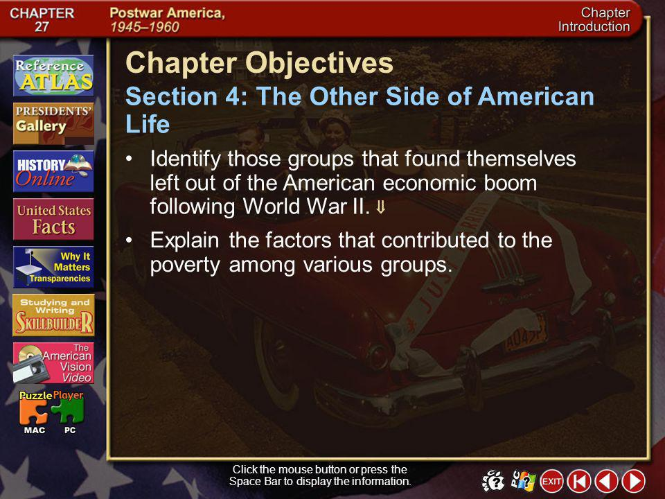 Intro 4 Click the mouse button or press the Space Bar to display the information. Chapter Objectives Section 3: Popular Culture of the 1950s Explain t