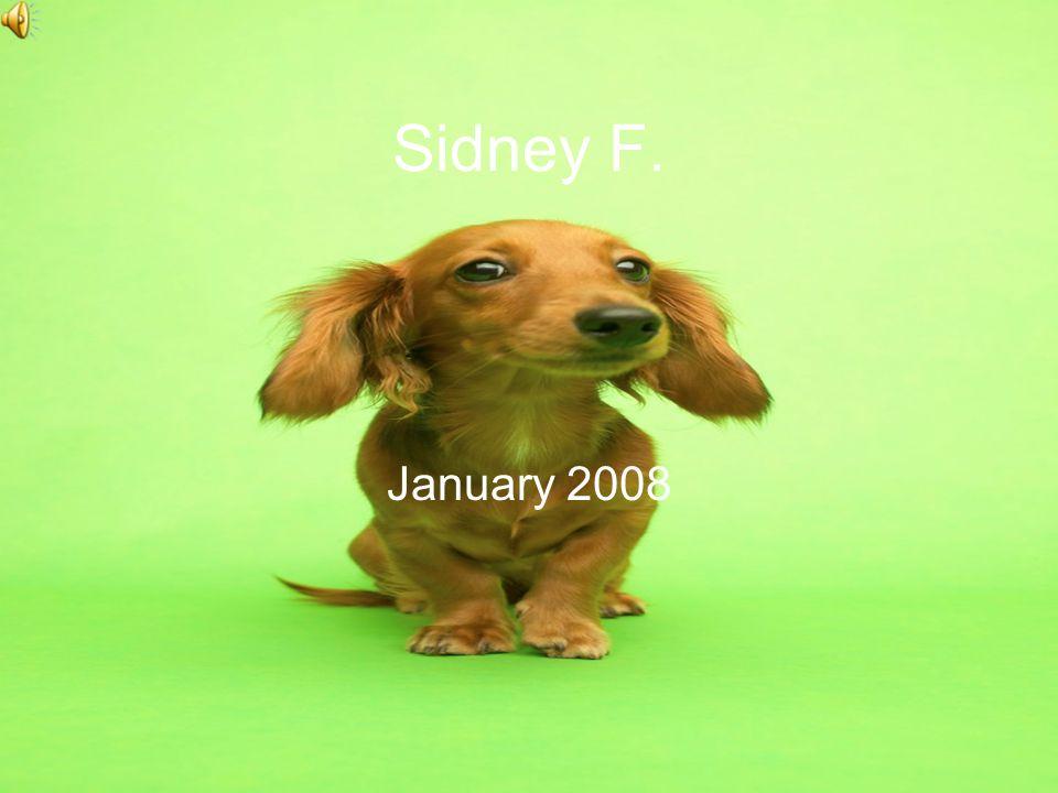 Sidney F. January 2008