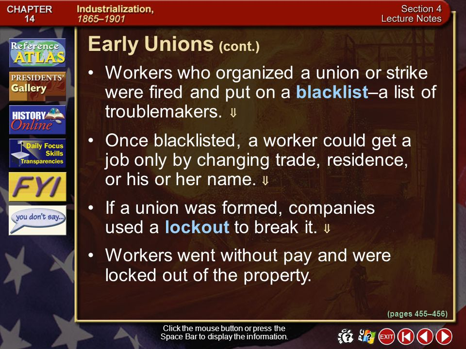 Section 4-9 Employers opposed industrial unions, which united all craft workers and common laborers in a particular industry. Companies went to great