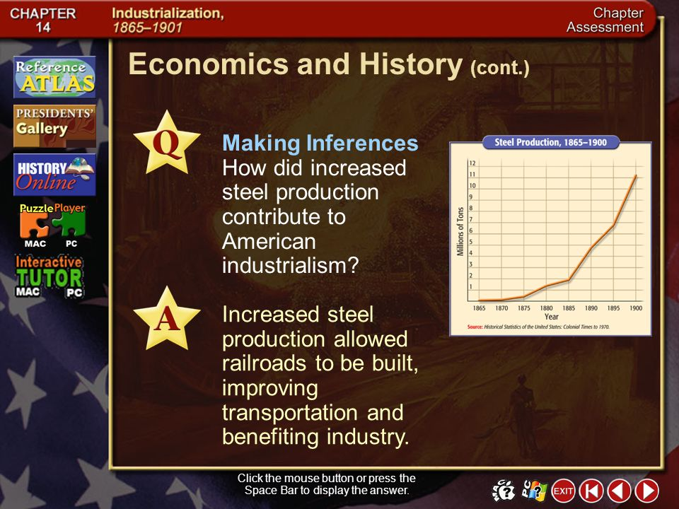 Chapter Assessment 13 Interpreting Graphs Between what years did steel production have the greatest increase? The greatest increase occurred between 1
