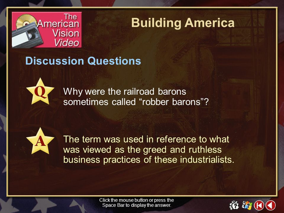 TAV Video 1 Building America Objectives Click in the small window above to show a preview of The American Vision video. Click the mouse button or pres