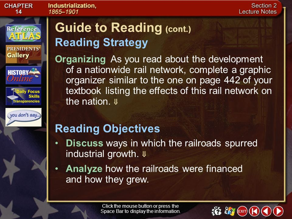 Section 2-1 Click the mouse button or press the Space Bar to display the information. Guide to Reading After the Civil War, the rapid construction of