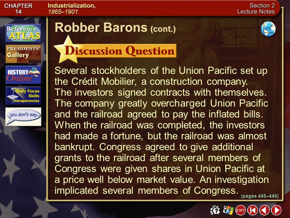 Section 2-19 What was the Crédit Mobilier scandal? Click the mouse button or press the Space Bar to display the answer. Robber Barons (cont.) (pages 4