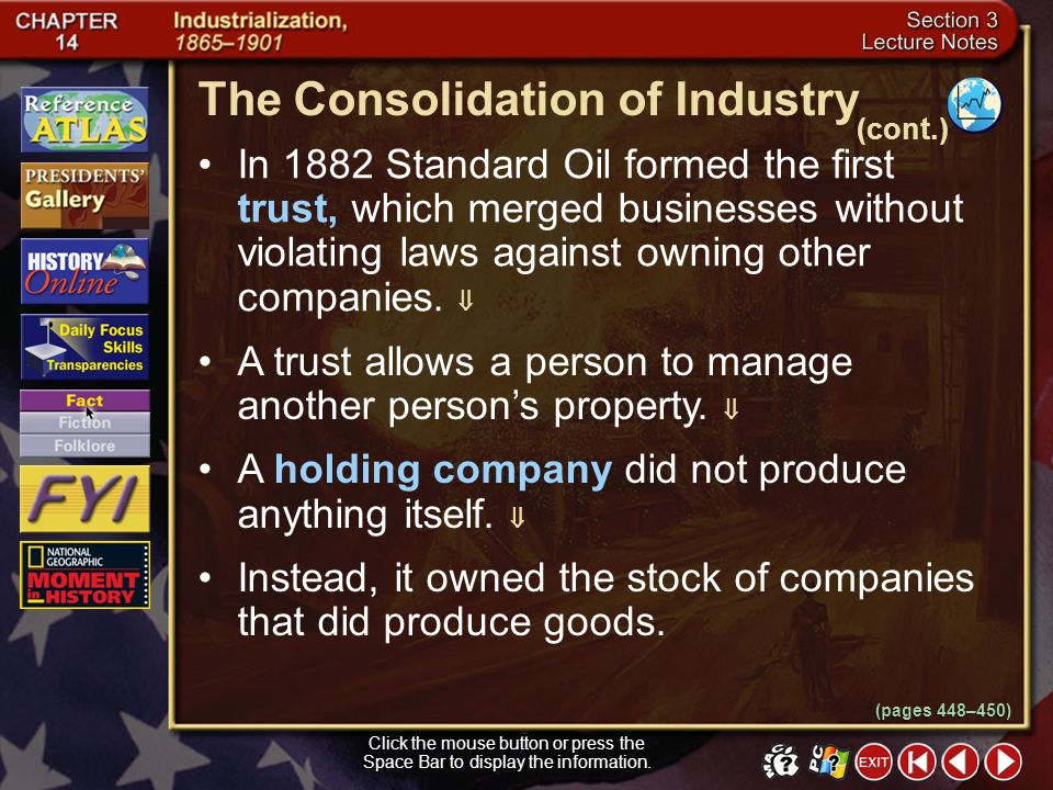 Section 3-12 A monopoly occurs when one company gains control of an entire market. In the late 1800s, Americans became suspicious of large corporation