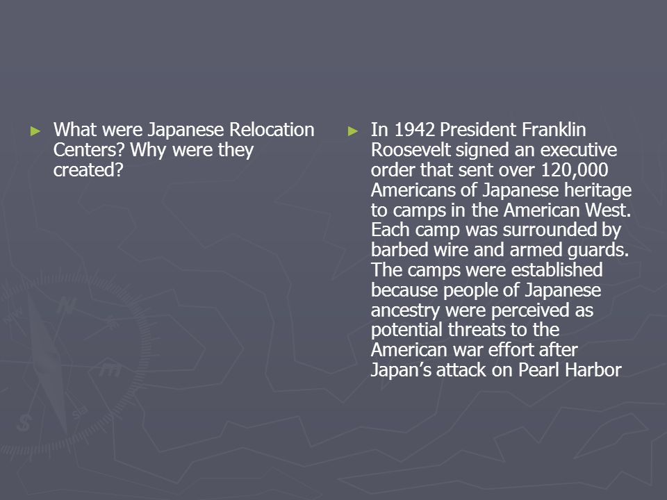 What were Japanese Relocation Centers? Why were they created? In 1942 President Franklin Roosevelt signed an executive order that sent over 120,000 Am