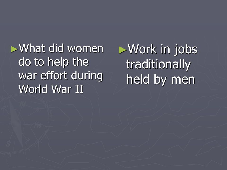 What did women do to help the war effort during World War II What did women do to help the war effort during World War II Work in jobs traditionally h