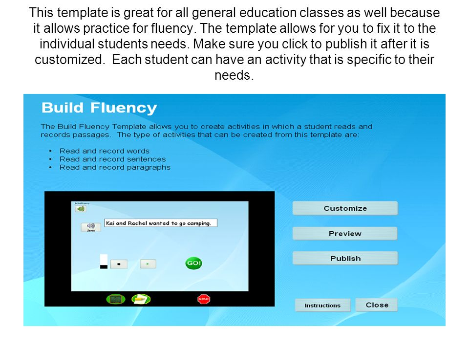 This template is great for all general education classes as well because it allows practice for fluency.