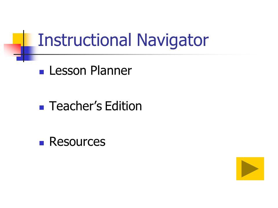 Instructional Navigator Lesson Planner Teachers Edition Resources