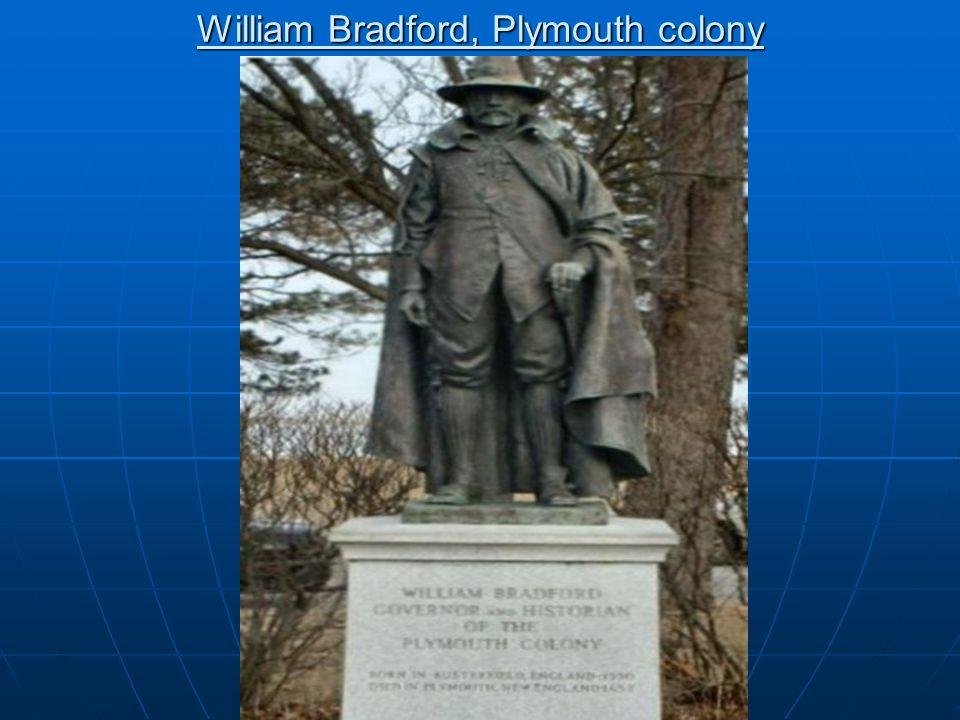 William Bradford, Plymouth colony