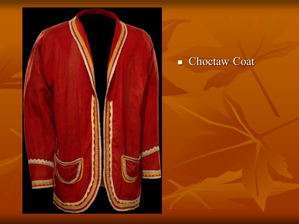 Choctaw Coat Choctaw Coat