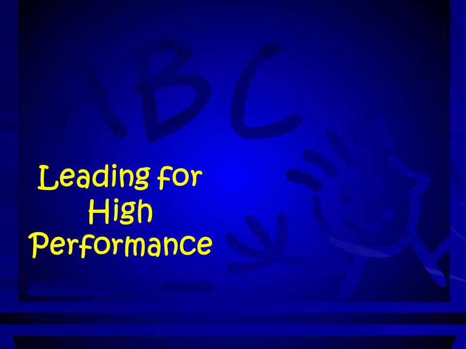 Leading for High Performance