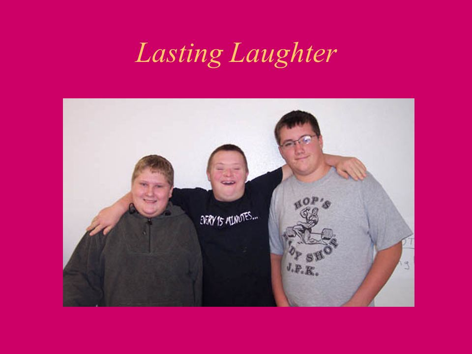 Lasting Laughter