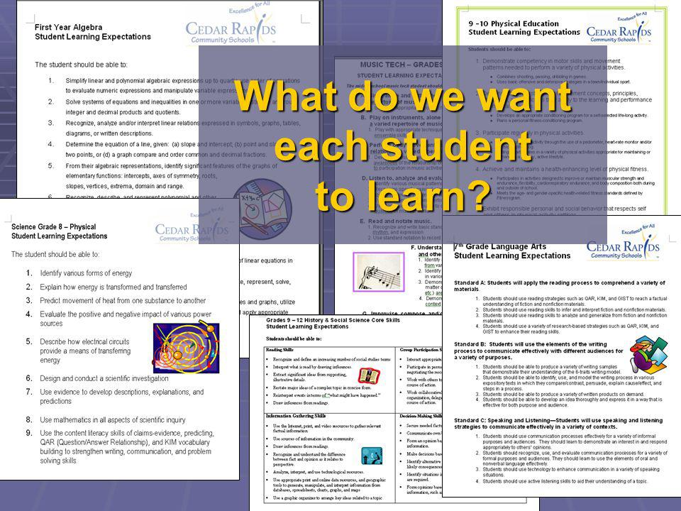 What do we want each student to learn?