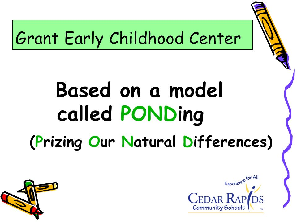 Based on a model called PONDing (Prizing Our Natural Differences)